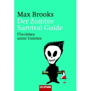 Max Brooks: Der Zombie Survival Guide