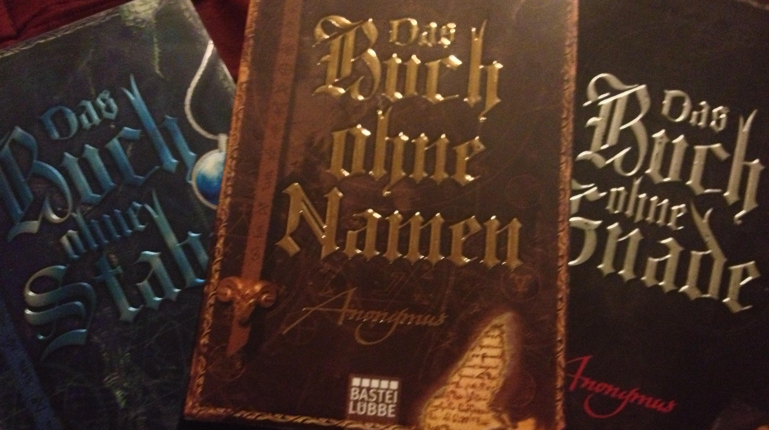Das Buch ohne Namen, das Buch ohne Stabe und das Buch ohne Gnade von Anonymus
