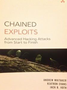 Buch: Chained Exploits von Andrew Whitaker, Keatron Evans und Jack B. Voth