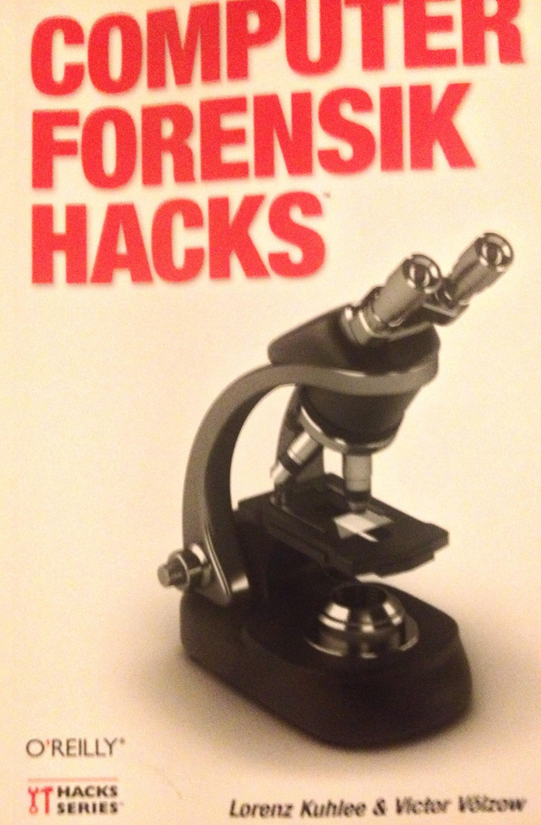 Buch: Computer Forensik Hacks von Lorenz Kuhlee & Victor Völzow
